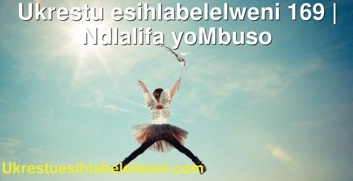 Ukrestu esihlabelelweni 169   Ndlalifa yoMbuso