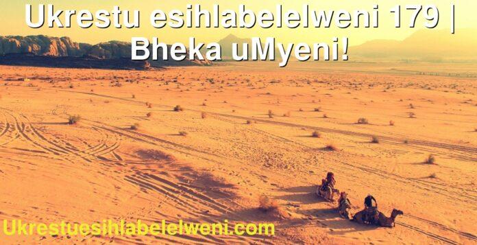 Ukrestu esihlabelelweni 179 | Bheka uMyeni!