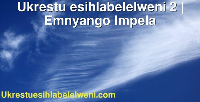 Ukrestu esihlabelelweni 2   Emnyango Impela