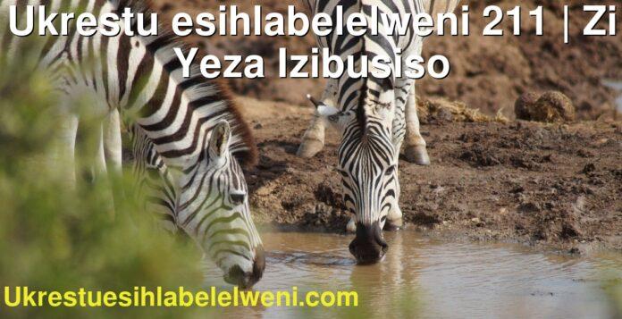 Ukrestu esihlabelelweni 211 | Zi Yeza Izibusiso