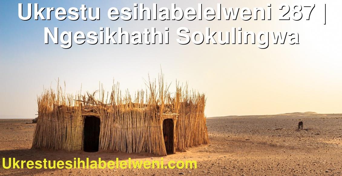 Ukrestu esihlabelelweni 287   Ngesikhathi Sokulingwa